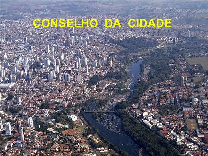 CONSELHO  DA  CIDADE