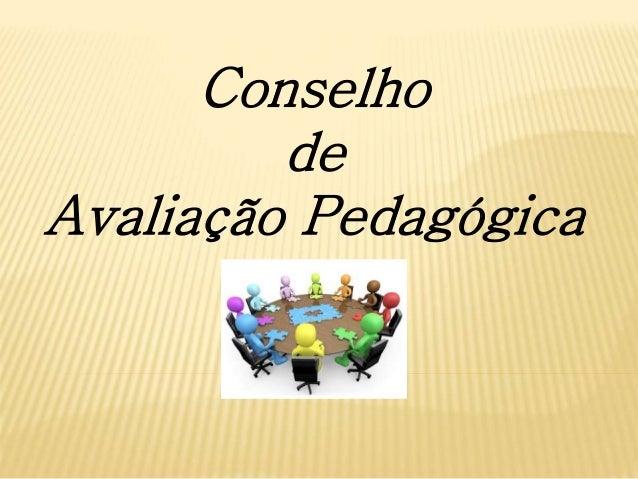 Conselho de Avaliação Pedagógica