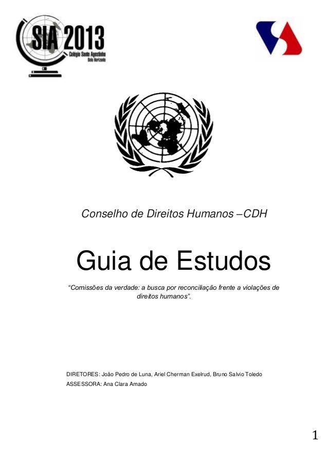 """1Conselho de Direitos Humanos –CDHGuia de Estudos""""Comissões da verdade: a busca por reconciliação frente a violações dedir..."""