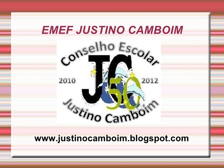 EMEF JUSTINO CAMBOIM www.justinocamboim.blogspot.com