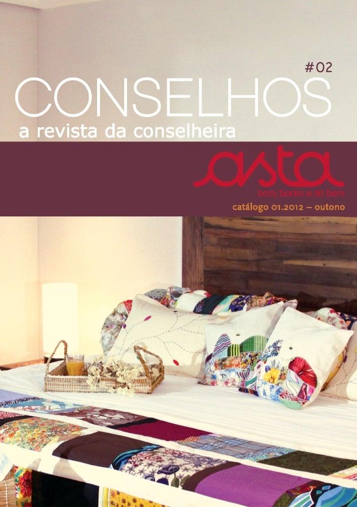 #02CONSELHOSa revista da conselheira                       catálogo 01.2012 – outono