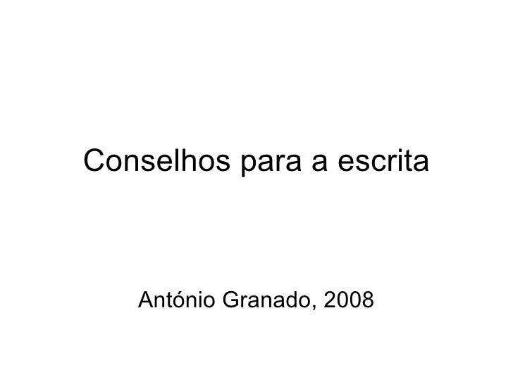 Conselhos para a escrita António Granado, 2008