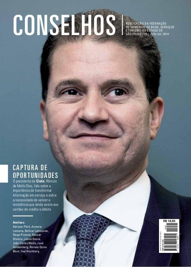 01 publicação da federação do comércio de bens, serviços e turismo do estado de são paulo | 25 | jun/jul 2014conselhos Cap...