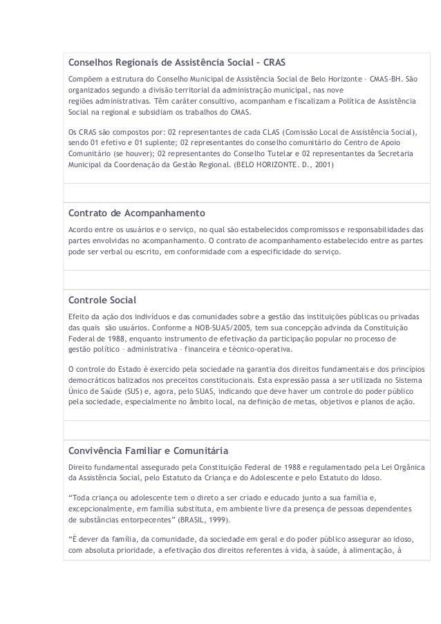 Conselhos Regionais de Assistência Social – CRAS Compõem a estrutura do Conselho Municipal de Assistência Social de Belo H...