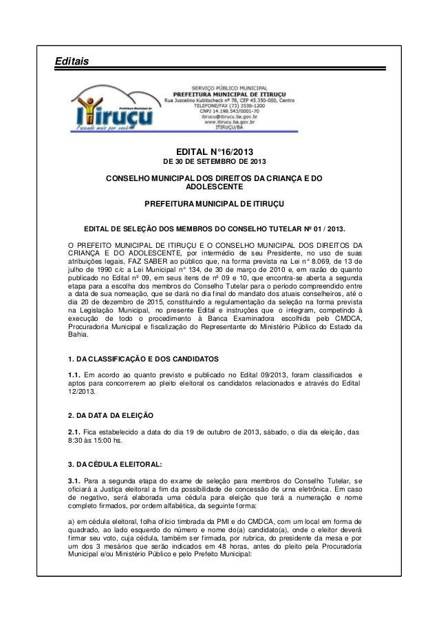 Editais EDITAL N°16/2013 DE 30 DE SETEMBRO DE 2013 CONSELHO MUNICIPAL DOS DIREITOS DA CRIANÇA E DO ADOLESCENTE PREFEITURA ...