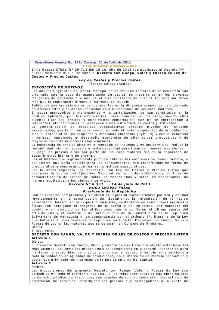 ConseNews Avance No. 262/ Caracas, 21 de Julio de 2011                             .: Ley de Costos y Precios Justos:.En l...