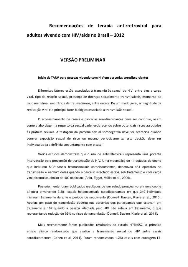 Recomendações de terapia antirretroviral paraadultos vivendo com HIV/aids no Brasil – 2012                        VERSÃO P...