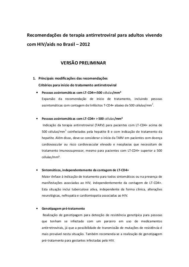 Recomendações de terapia antirretroviral para adultos vivendocom HIV/aids no Brasil – 2012                         VERSÃO ...