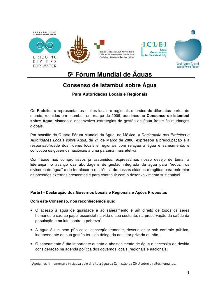 5º Fórum Mundial de Águas                         Consenso de Istambul sobre Água                               Para Autor...