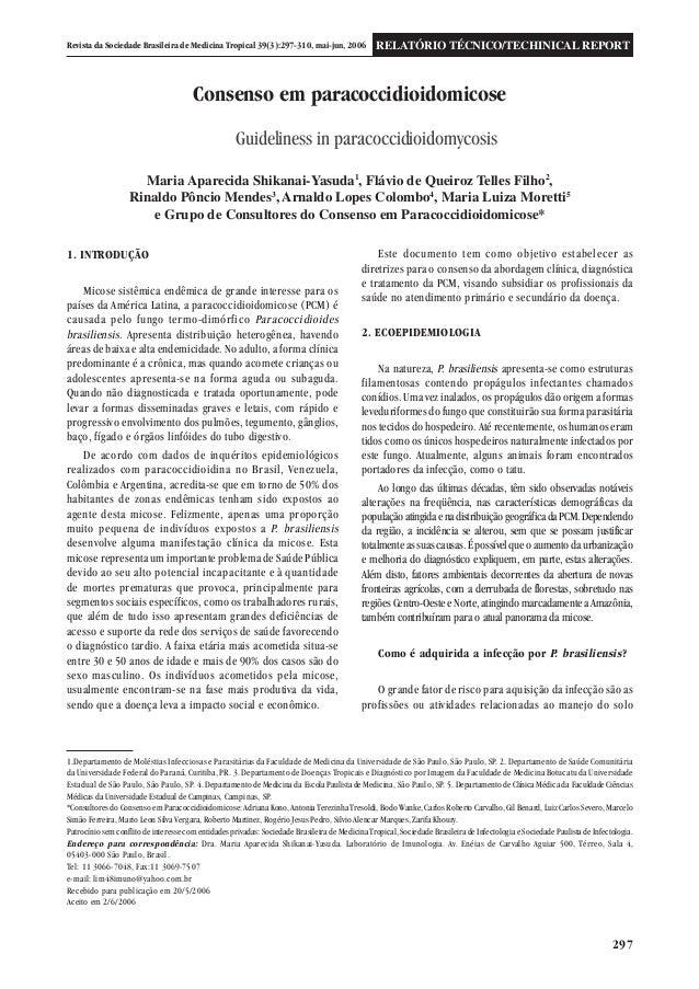 297 Revista da Sociedade Brasileira de Medicina Tropical 39(3):297-310, mai-jun, 2006 RELATÓRIO TÉCNICO/TECHINICAL REPORT ...