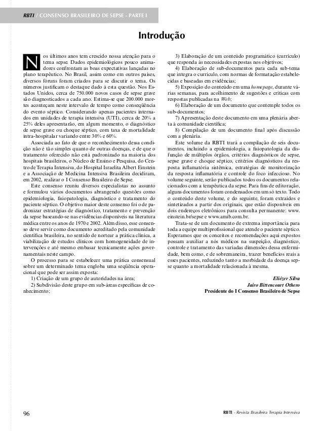 RBTI - Revista Brasileira Terapia Intensiva96 Introdução os últimos anos tem crescido nossa atenção para o tema sepse. Dad...
