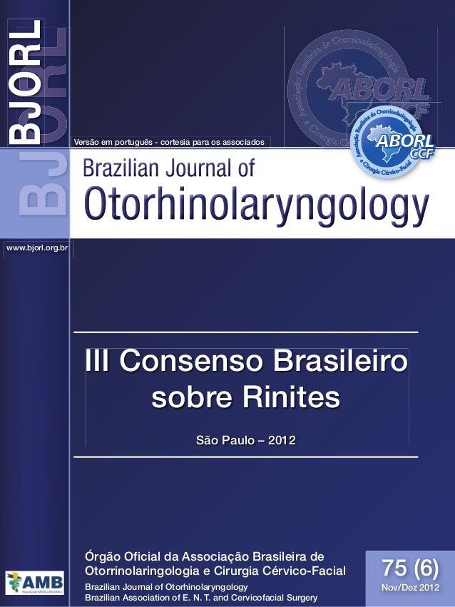 Consenso sobre Rinite - 2012 – 1 – OtorhinolaryngologyOtorhinolaryngologyOtorhinolaryngology Brazilian Journal ofBrazilian...