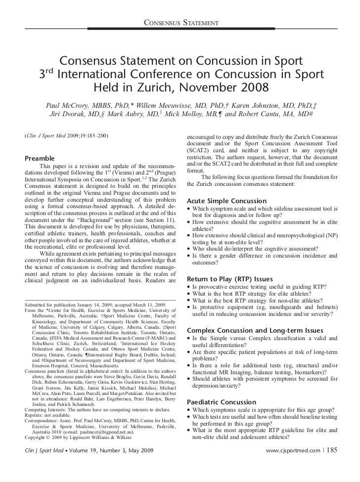 CONSENSUS STATEMENT          Consensus Statement on Concussion in Sport          rd       3 International Conference on Co...