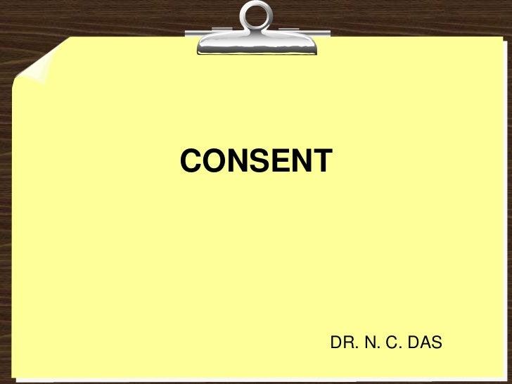 CONSENT      DR. N. C. DAS