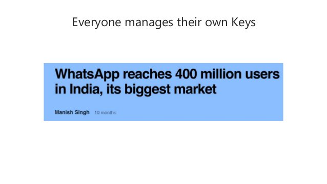 Everyone manages their own Keys