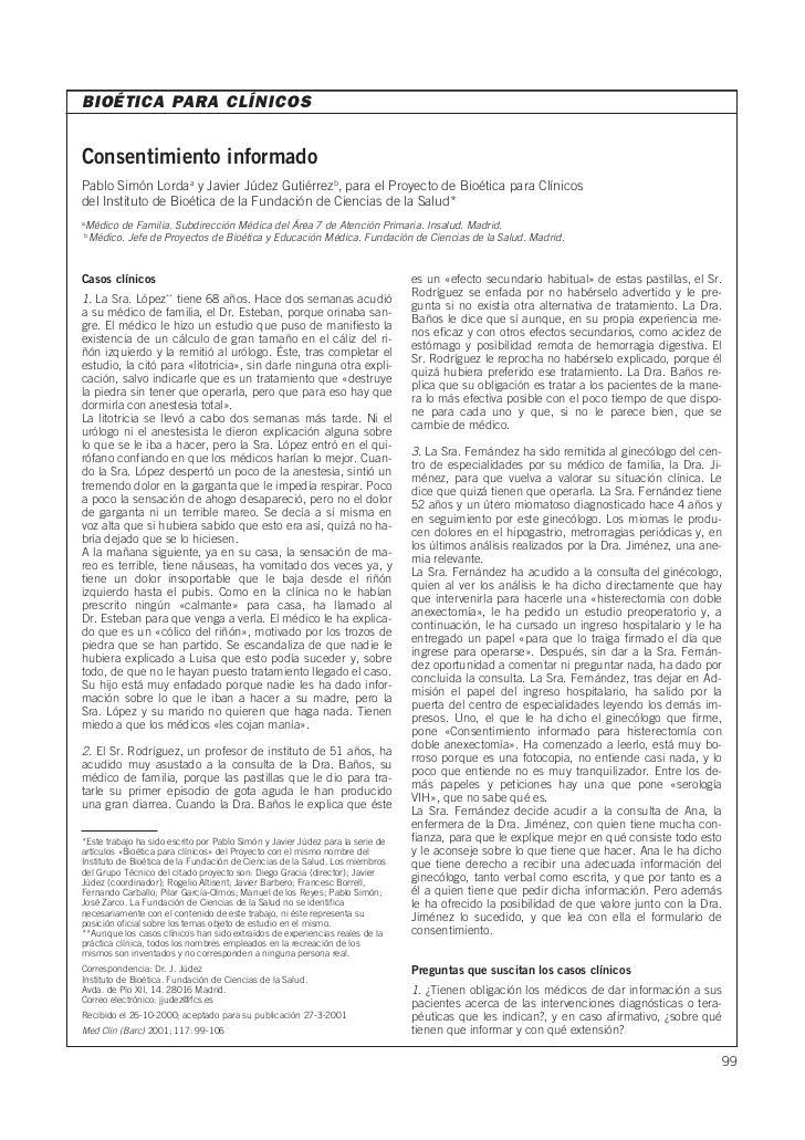 BIOÉTICA PARA CLÍNICOSConsentimiento informadoPablo Simón Lordaa y Javier Júdez Gutiérrezb, para el Proyecto de Bioética p...