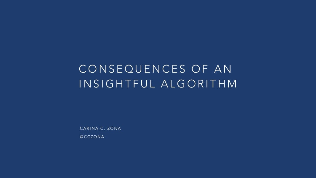 Consequences of an Insightful Algorithm