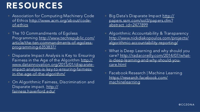 @ C C Z O N A RESOURCES • Association for Computing Machinery Code of Ethics http://www.acm.org/about/code- of-ethics • Th...