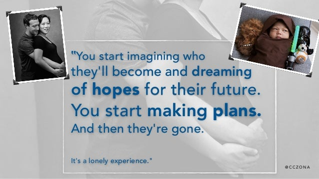 """@ C C Z O N A """"You start imagining who  they'll become and dreaming  of hopes for their future. You start making plans. ..."""
