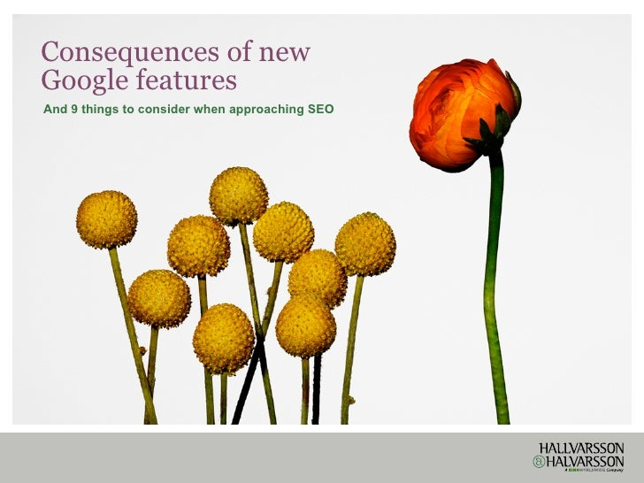 Consequences of newGoogle featuresAnd 9 things to consider when approaching SEO