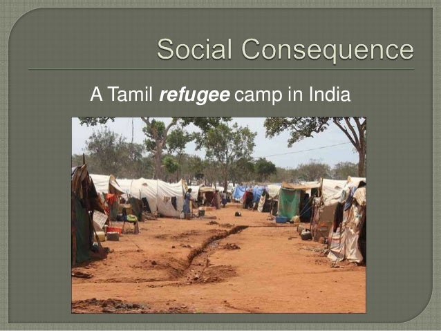 • Armed conflict (LTTE vs. Sri Lankan army) • Foreign intervention (Indian intervention) Political • Unemployment • Loss o...