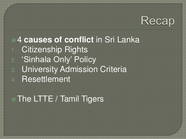 Explain the political consequences of the Sri Lankan conflict Identify the economic and social consequences