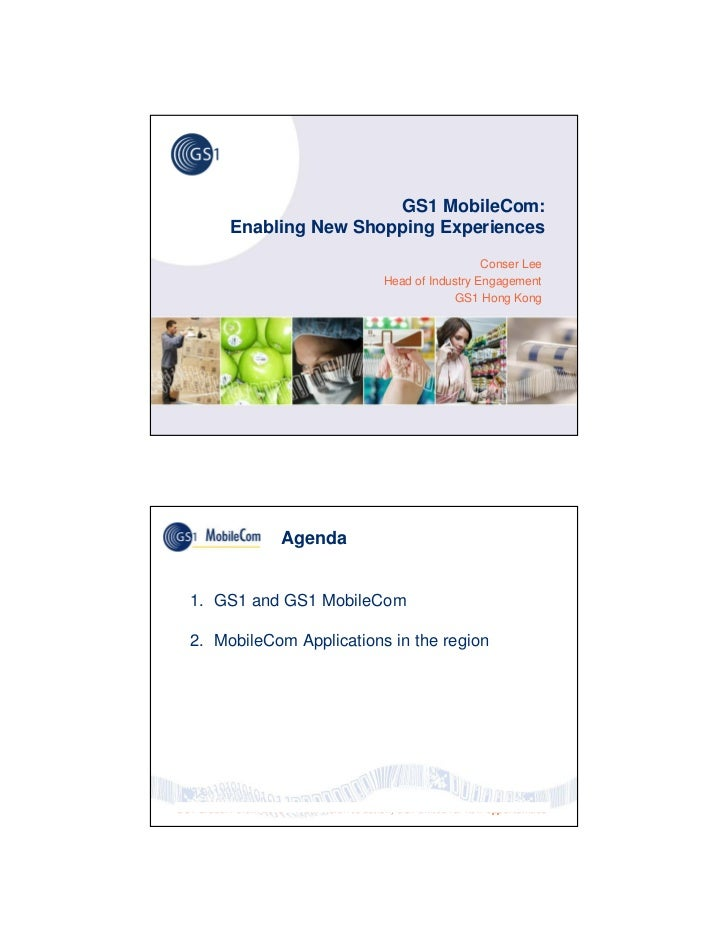 GS1 MobileCom:            Enabling New Shopping Experiences                                                               ...