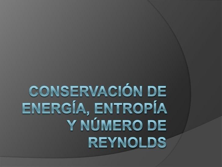 Conservación de la energía• La cantidad total de energía en cualquier sistema físico aislado (sininteracción con ningún ot...