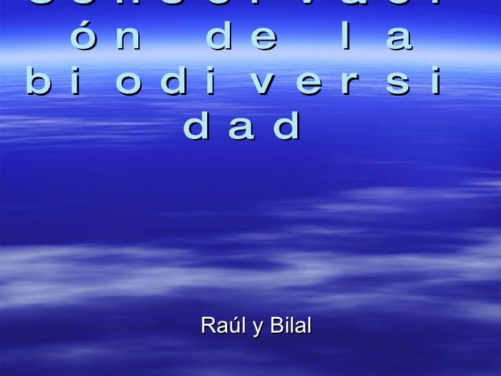 Conservación de la biodiversidad Raúl y Bilal