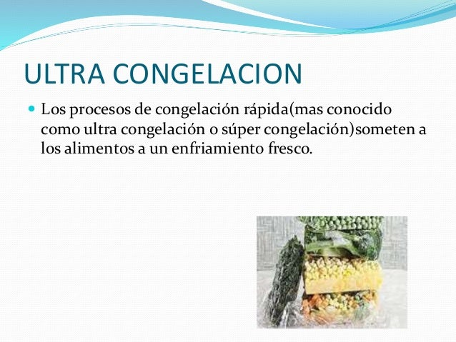 Conservación de los alimentos. Slide 2
