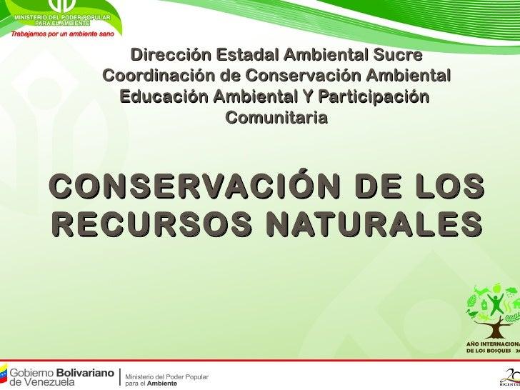 Dirección Estadal Ambiental Sucre  Coordinación de Conservación Ambiental   Educación Ambiental Y Participación           ...