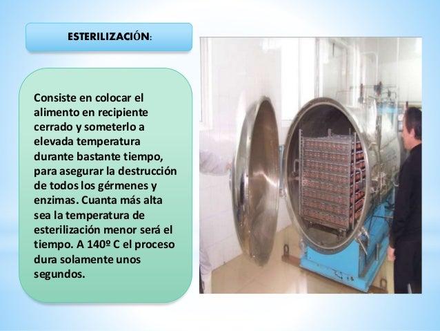 COCCIÓN: La cocción, método empleado de forma doméstica, generalmente puede destruir los microorganismos sensibles a las ...