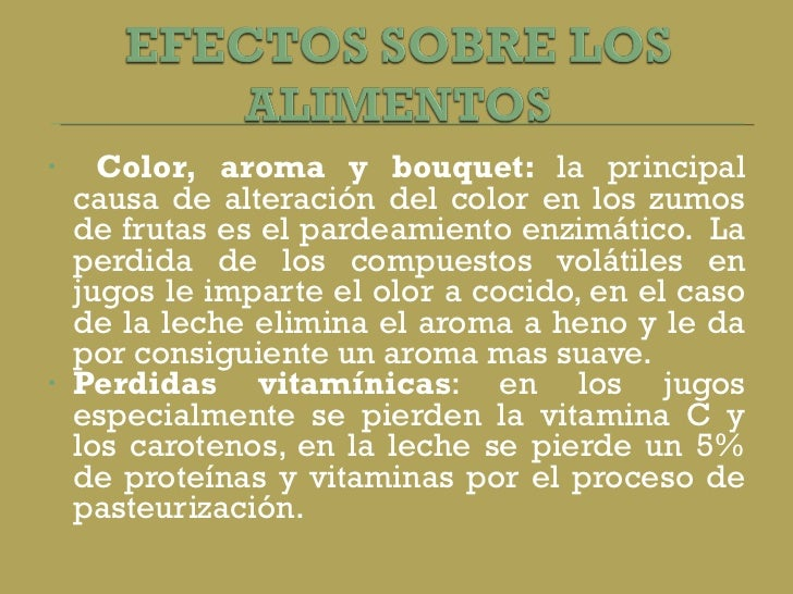 <ul><li>Color, aroma y bouquet:  la principal causa de alteración del color en los zumos de frutas es el pardeamiento enzi...