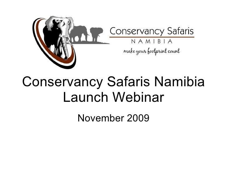 Conservancy Safaris Namibia Launch Webinar November 2009