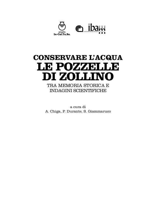 Conservare l'acqua. Le pozzelle di Zollino tra memoria storica e indagini scientifiche Slide 2