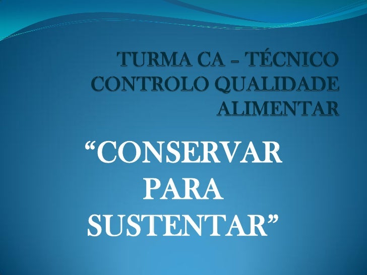 """""""CONSERVAR    PARA SUSTENTAR"""""""