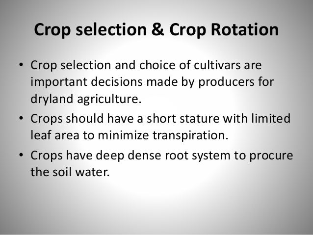 Soil & Water Conservation Practices : • Soil and water conserved through by applying - Minimum or Zero Tillage - Crop resi...