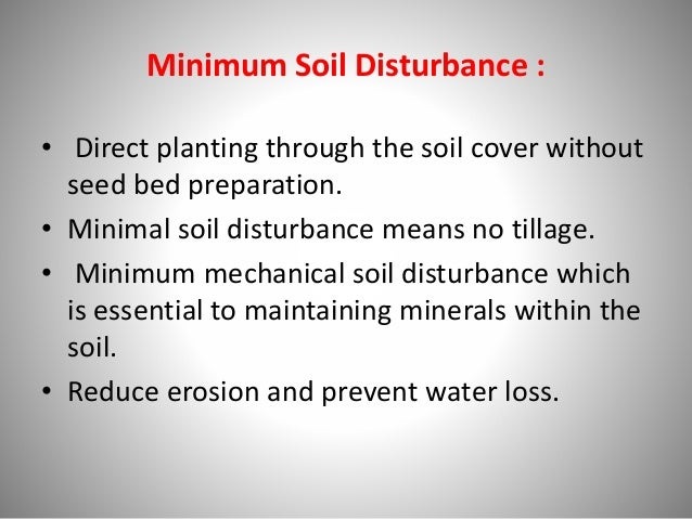 • NT plus mulch reduces surface soil crusting, increases water infiltration, reduces run-off and gives higher yield than t...