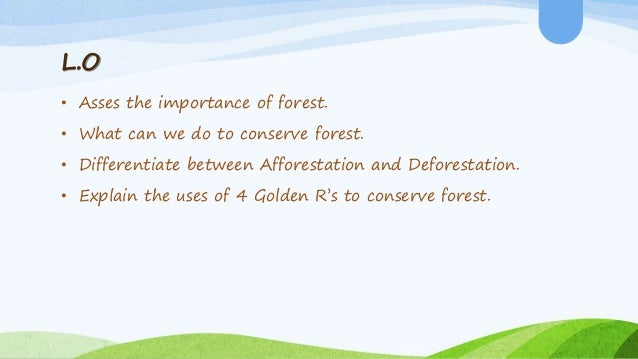 role and responsibility of student in forest conservation Duties primarily focus on providing work and training experience to prepare the  student  conducts inventories of forest cultural resources in areas of proposed .