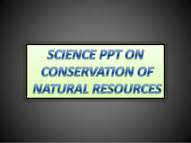 What are Natural Resources Natural resources are the material which gifted by nature, and we use them as resources in our ...