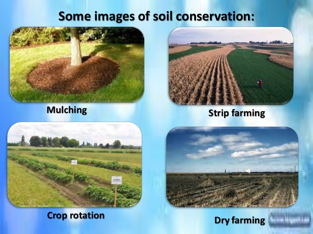 Conservation of natural for About soil resources