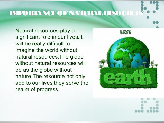 conservation of natural resources  progress 5 management of natural resources