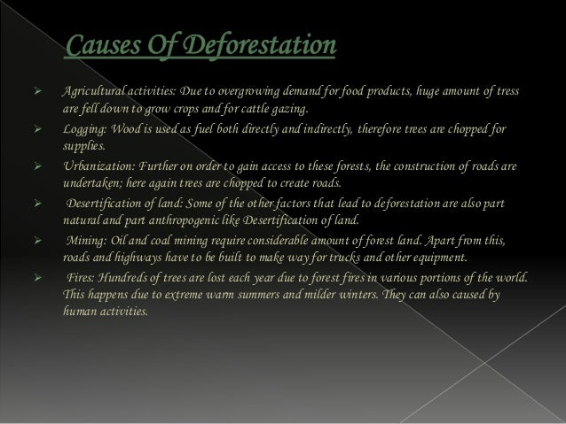  Deforestation is a major cause that leads to the change in soil properties. This leads to the decrease of the water hold...