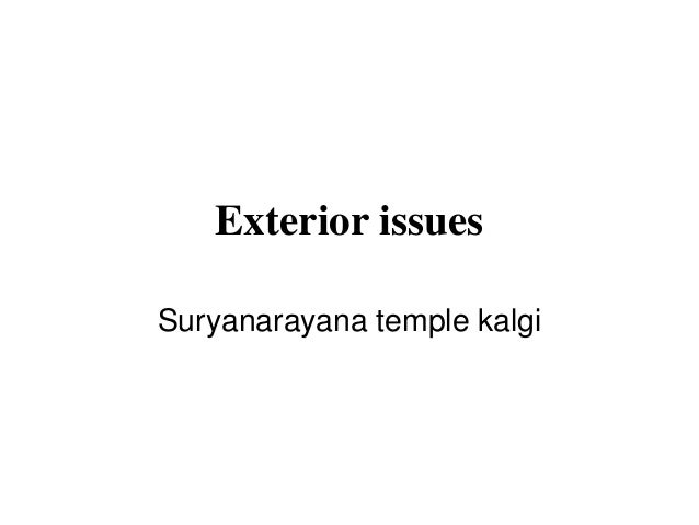Exterior issues Suryanarayana temple kalgi