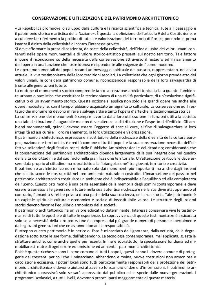 CONSERVAZIONE E UTILIZZAZIONE DEL PATRIMONIO ARCHITETTONICO«La Repubblica promuove lo sviluppo della cultura e la ricerca ...