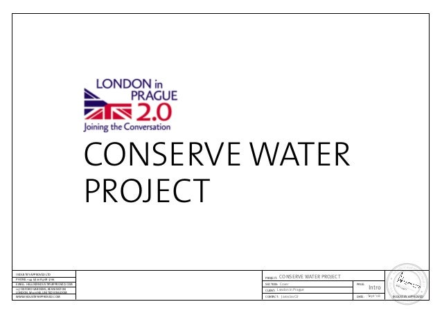 CONSERVE WATER PROJECT Intro Sept '08Jaroslav Cír London in Prague Cover CONSERVE WATER PROJECT