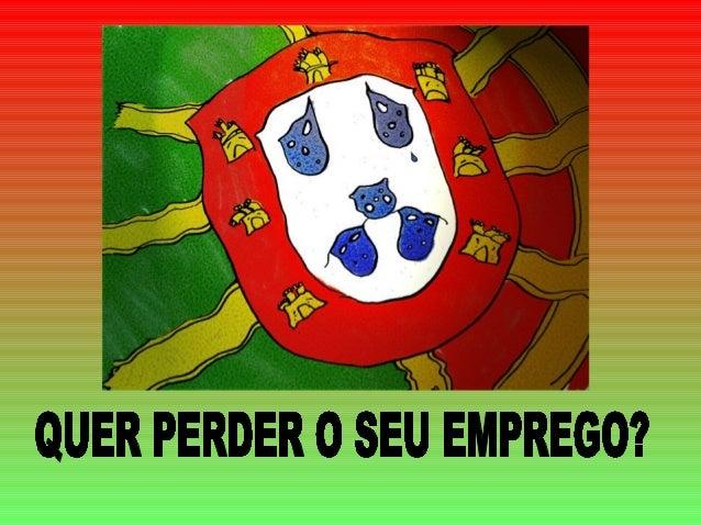 Por cada 100 euros em compras de produtos Made in Portugal, cada um de nós está a preservar um posto de trabalho de um cid...