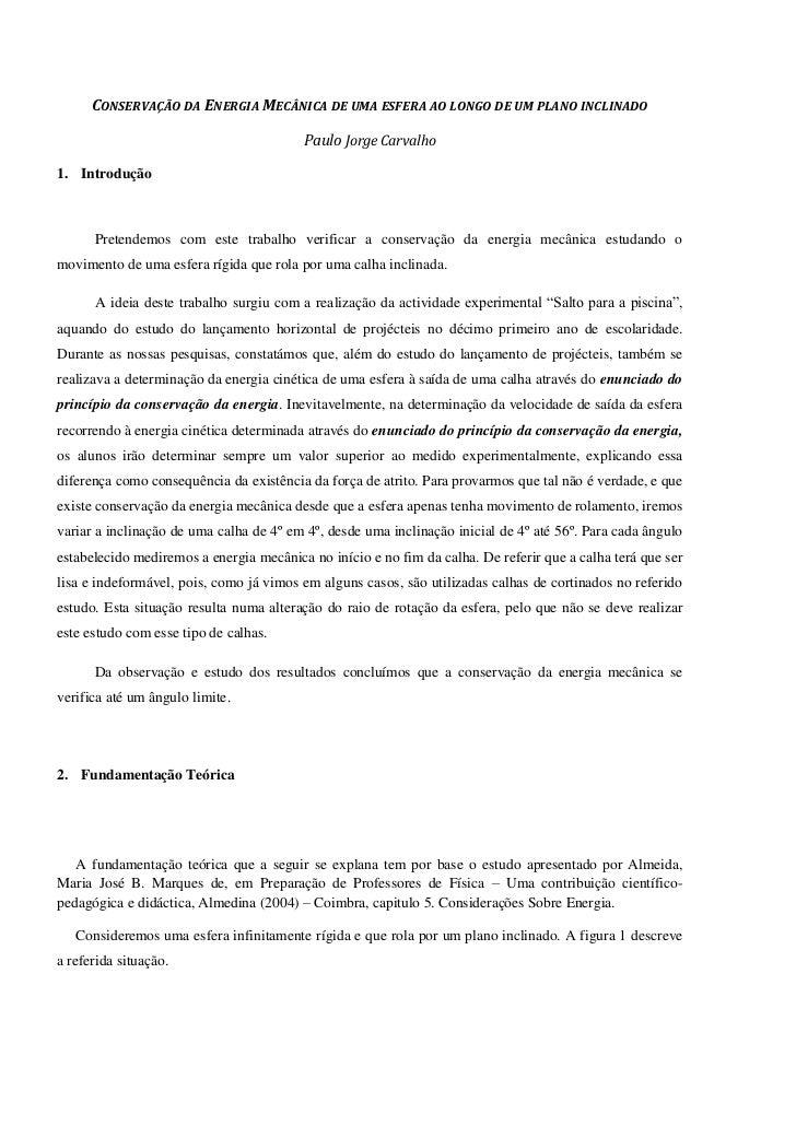CONSERVAÇÃO DA ENERGIA MECÂNICA DE UMA ESFERA AO LONGO DE UM PLANO INCLINADO                                         Paulo...