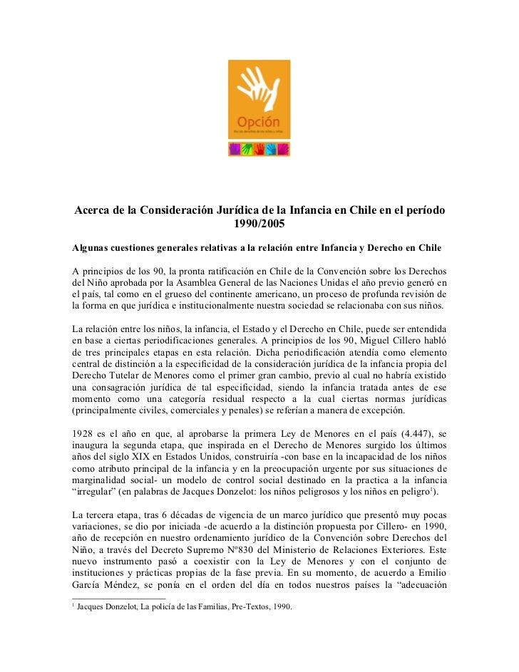 Acerca de la Consideración Jurídica de la Infancia en Chile en el período                              1990/2005Algunas cu...