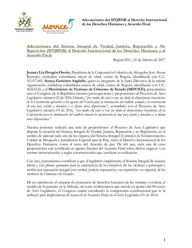 Adecuaciones del SIVJRNR al Derecho Internacional de los Derechos Humanos y Acuerdo Final 1 Adecuaciones del Sistema Integ...
